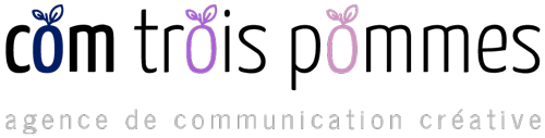 Com Trois Pommes – Une communication de taille !